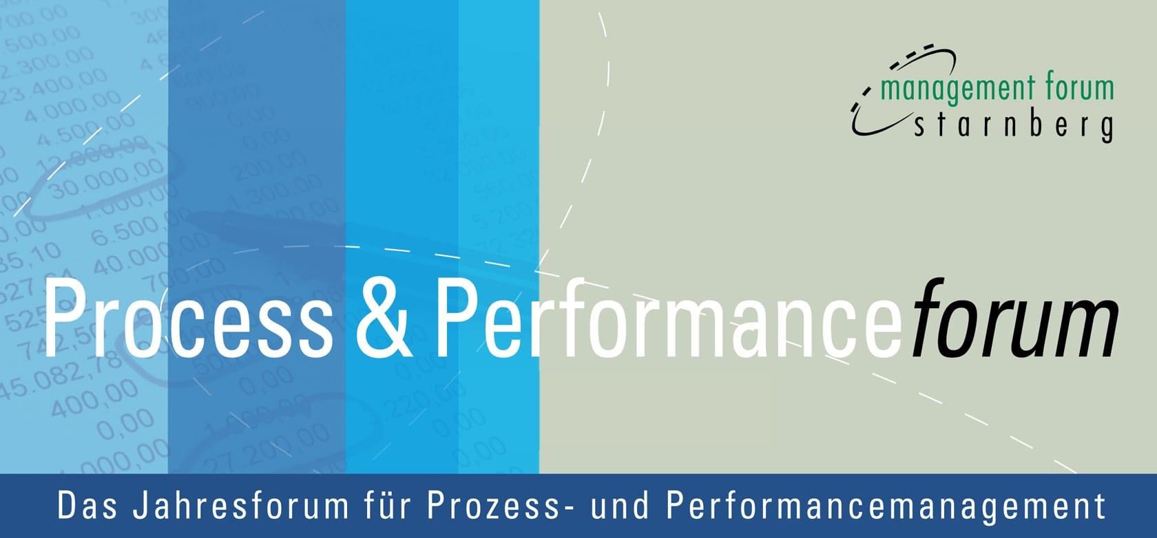 Starnberg Process & Performance Forum – Das Jahresforum für Prozess- und Performancemanagement