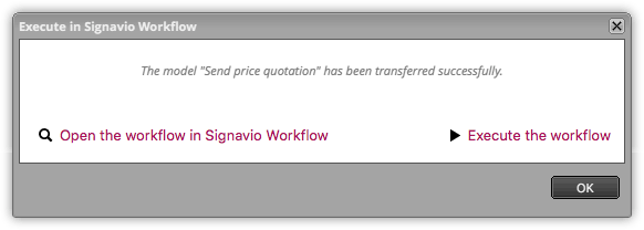 Execute in Signavio Workflow - transferred successfully