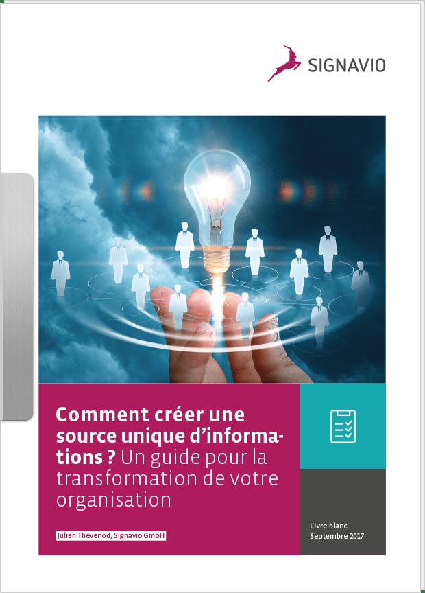 White paper cover: Comment créer une source unique d'informations ? Un guide pour la transformation de votre organisation