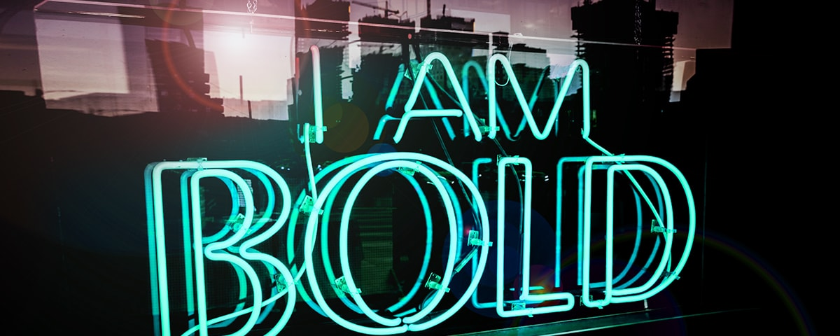 Brand awareness neon sign showing I am bold