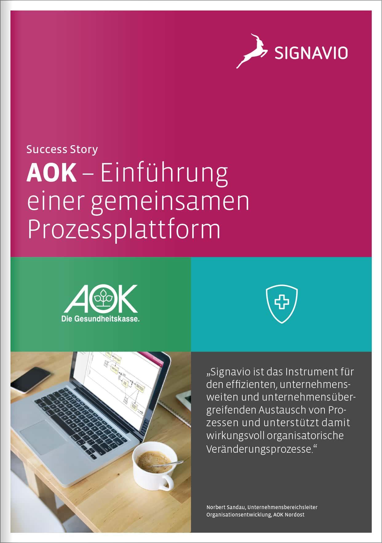 AOK Einführung einer gemeinsamen Prozessplattform DE
