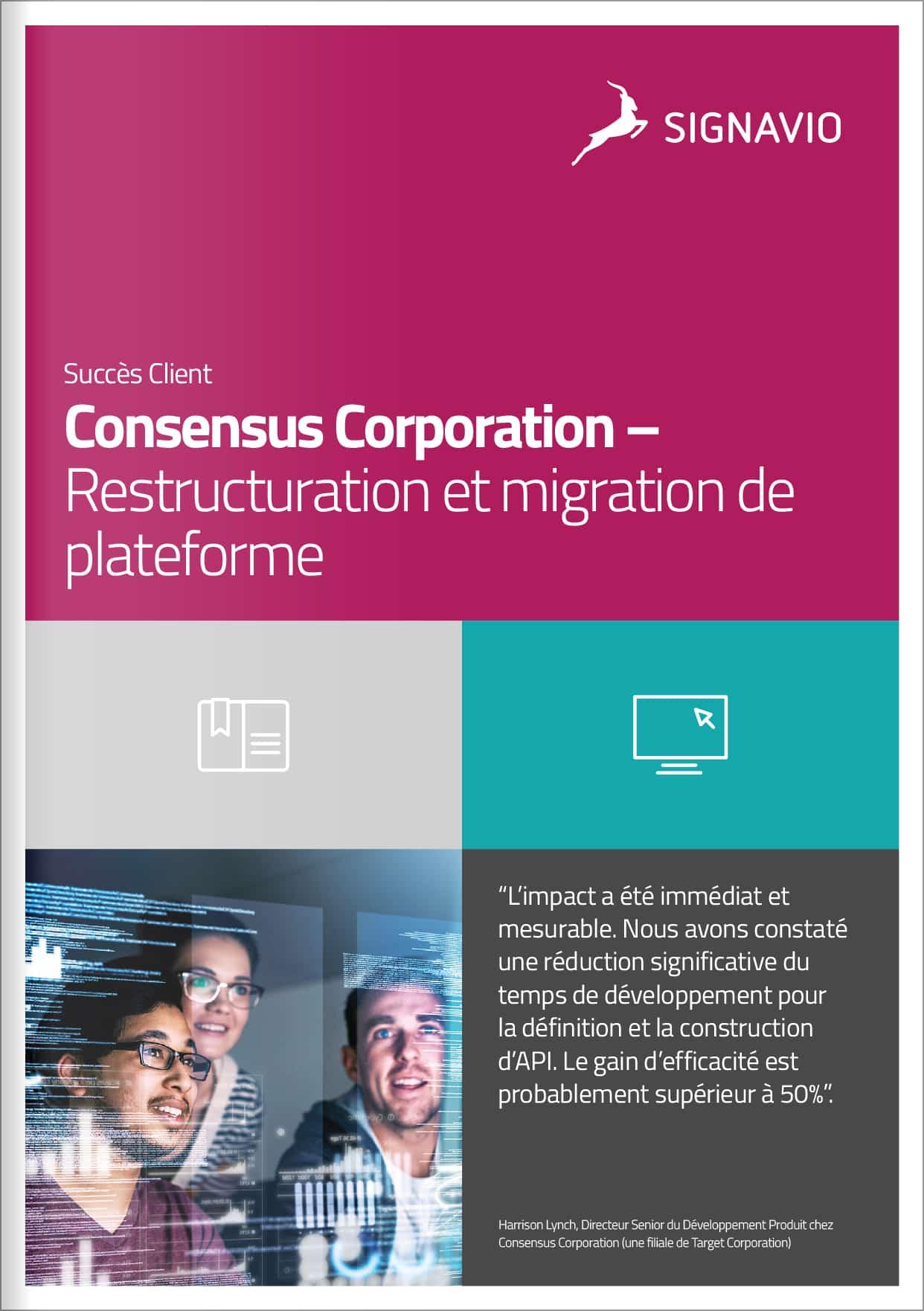 Consensus-Corporation-Restructuration-et-migration-de-plateforme