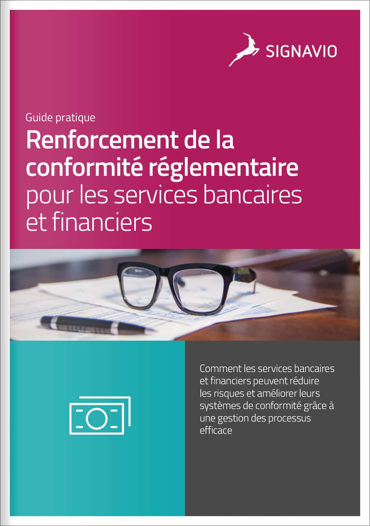 Renforcement de la conformité réglementaire pour les services bancaires et financiers