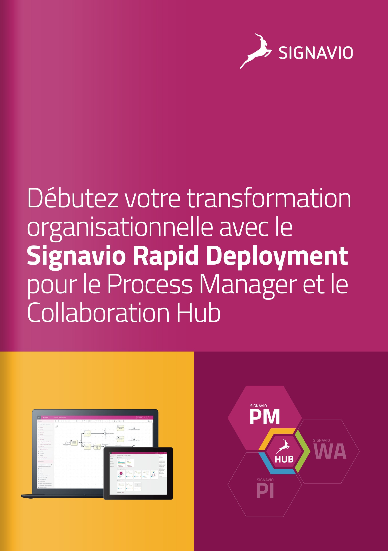 Débutez votre transformation organisationnelle avec le déploiement rapide de Signavio pour le Process Manager et le Collaboration Hub