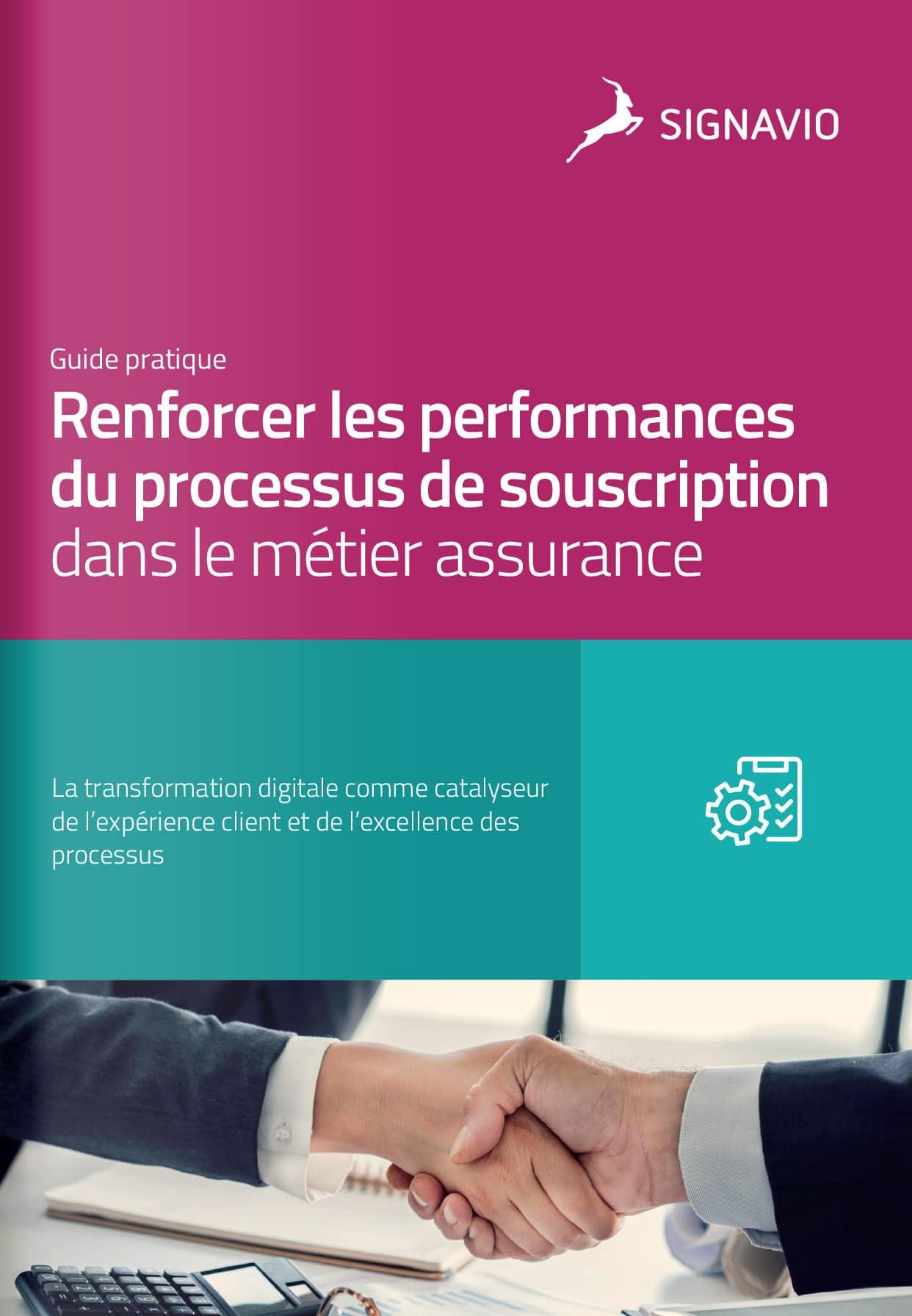 Renforcer les performances du processus de souscription dans le métier assurance
