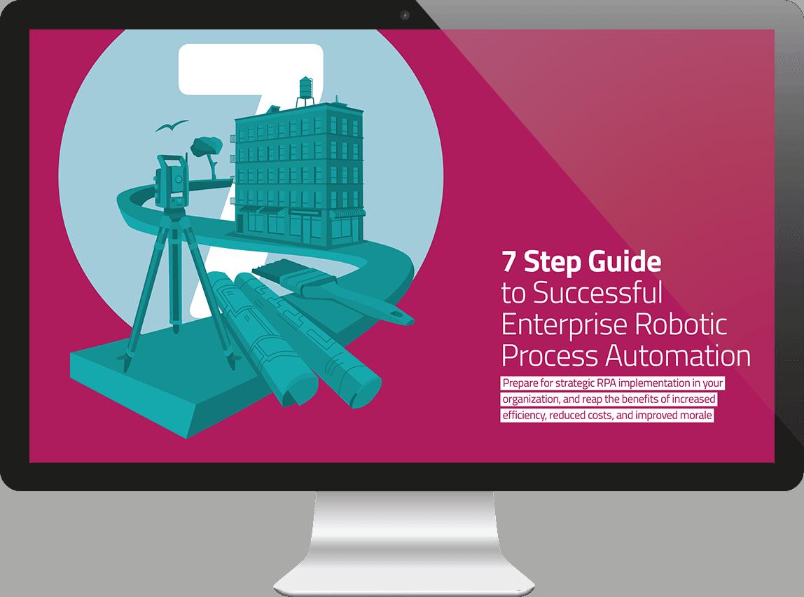 7 Steps Guide Robotic Process Automation