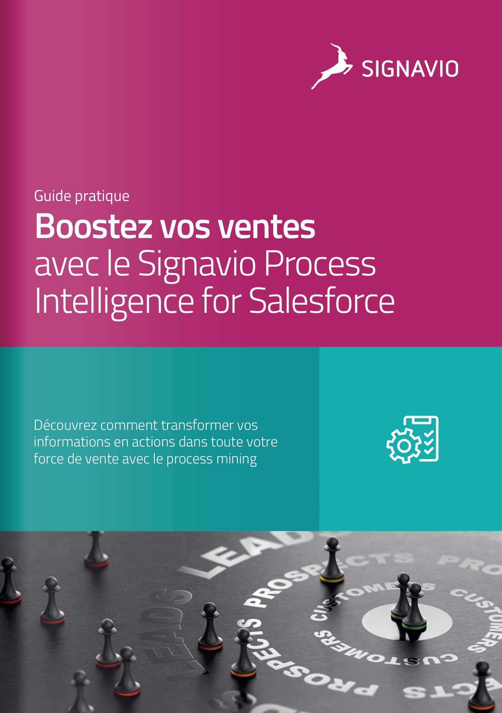 Boostez vos ventes avec le Signavio Process Intelligence for Salesforce