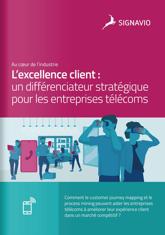 L'excellence client : un différenciateur stratégique pour les entreprises télécoms