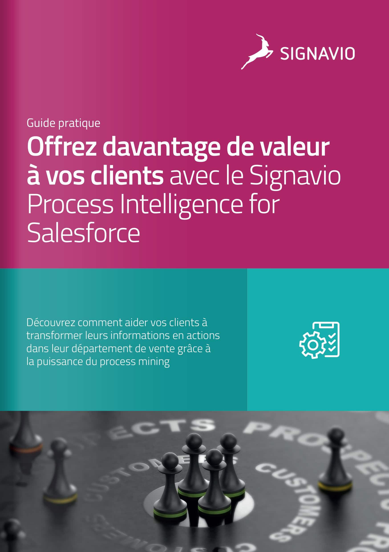Offrez davantage de valeur à vos clients avec le Signavio Process Intelligence for Salesforce couverture