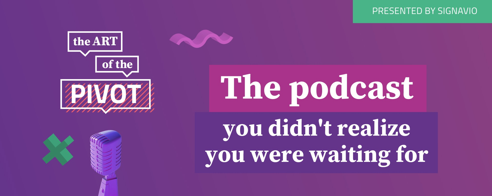 banner image for The Art of the Pivot video podcast